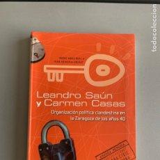 Libros de segunda mano: ORGANIZACIÓN POLÍTICA EN LA ZARAGOZA DE LOS AÑOS 40.. Lote 196509006