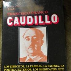 Libros de segunda mano: DOS LIBROS SOBRE FRANCISCO FRANCO. Lote 196632997