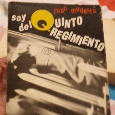 Livros em segunda mão: SOY DEL QUINTO REGIMIENTO JUAN MODESTO. Lote 196883316