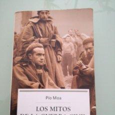 Libros de segunda mano: LOS MITOS DE LA GUERRA CIVIL. PIO MOA. 2004.. Lote 197822906