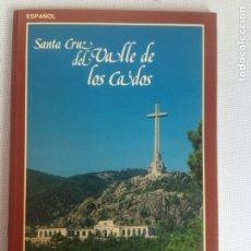 Libros de segunda mano: LIBRO-SANTA CRUZ DEL VALLE DE LOS CAÍDOS-EDITORIAL PATRIMONIO NACIONAL-1985-PERFECTO. Lote 198162348