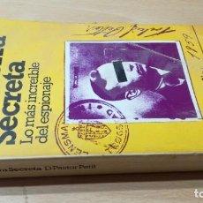 Libros de segunda mano: LA GUERRA SECRETA - LO MAS INCREIBLE ESPIONAJE - D PASTOR PETIT - BRUGUERAM103. Lote 198498153