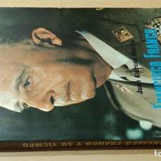 Libros de segunda mano: FRANCISCO FRANCO Y SU TIEMPO - JUAN ALARCON BENITOÑ 102. Lote 198498321