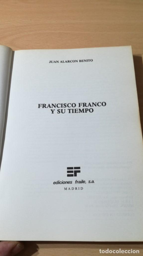 Libros de segunda mano: FRANCISCO FRANCO Y SU TIEMPO - JUAN ALARCON BENITOÑ 102 - Foto 4 - 198498321