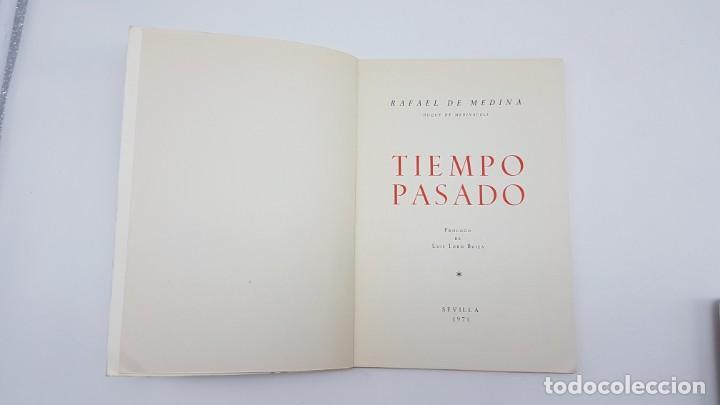 Libros de segunda mano: TIEMPO PASADO ( RELATO GUERRA CIVIL ) DUQUE MEDINACELI, SEVILLA 1971 - Foto 4 - 199826146