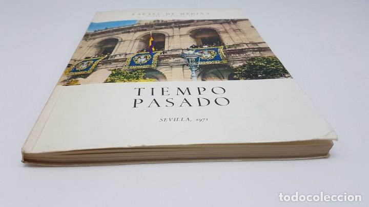 Libros de segunda mano: TIEMPO PASADO ( RELATO GUERRA CIVIL ) DUQUE MEDINACELI, SEVILLA 1971 - Foto 11 - 199826146