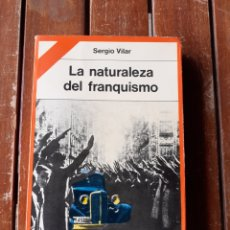 Libros de segunda mano: LIBRO, LA NATURALEZA DEL FRANQUISMO, AÑO 77. Lote 200058650