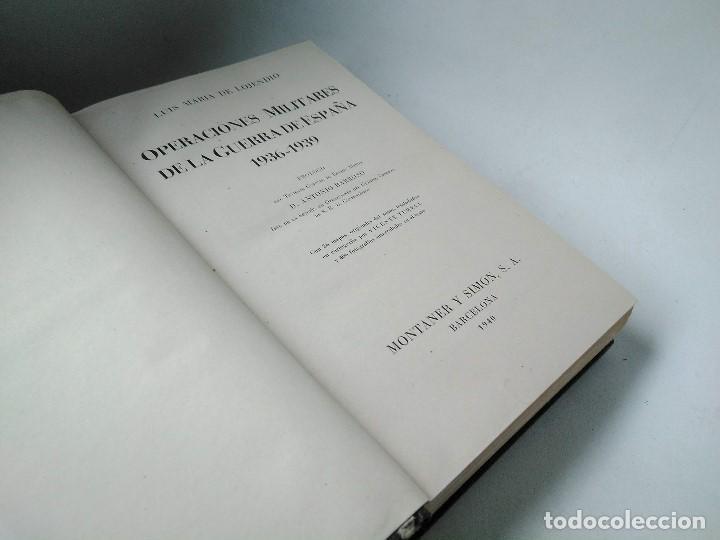 OPERACIONES MILITARES DE LA GUERRA DE ESPAÑA. LUIS MARÍA DE LOJENDIO (Libros de Segunda Mano - Historia - Guerra Civil Española)