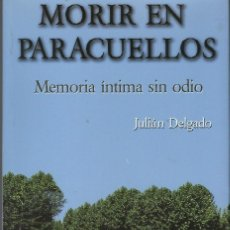 Libros de segunda mano: MORIR EN PARACUELLOS. Lote 200359990