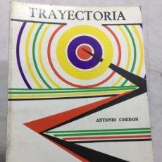 Libros de segunda mano: TRAYECTORIA (MEMORIAS DE UN ARTILLERO), ANTONIO CORDON, EDITORES DE LA LIBRAIRIE DU GLOBE, 1971. Lote 200372402