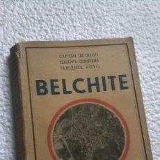 Libros de segunda mano: BELCHITE, GUERRA CIVIL. Lote 201541362