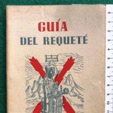 Libros de segunda mano: GUÍA DEL REQUETÉ. 1958. CARLISTA. Lote 202011076