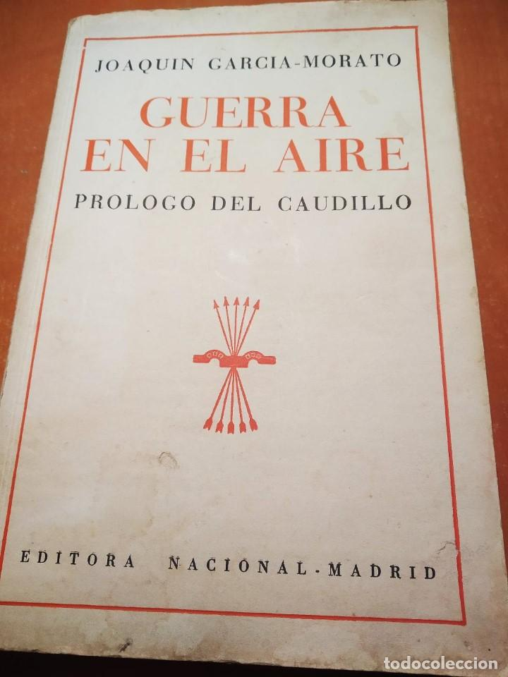 LIBRO LA GUERRA EN EL AIRE (Libros de Segunda Mano - Historia - Guerra Civil Española)
