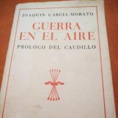 Libros de segunda mano: LIBRO LA GUERRA EN EL AIRE. Lote 202098356