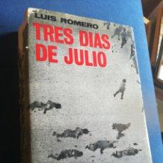 Libros de segunda mano: TRES DÍAS DE JULIO 1936 LUÍS ROMERO ARIEL PRIMERA EDICIÓN 1967. Lote 202259937