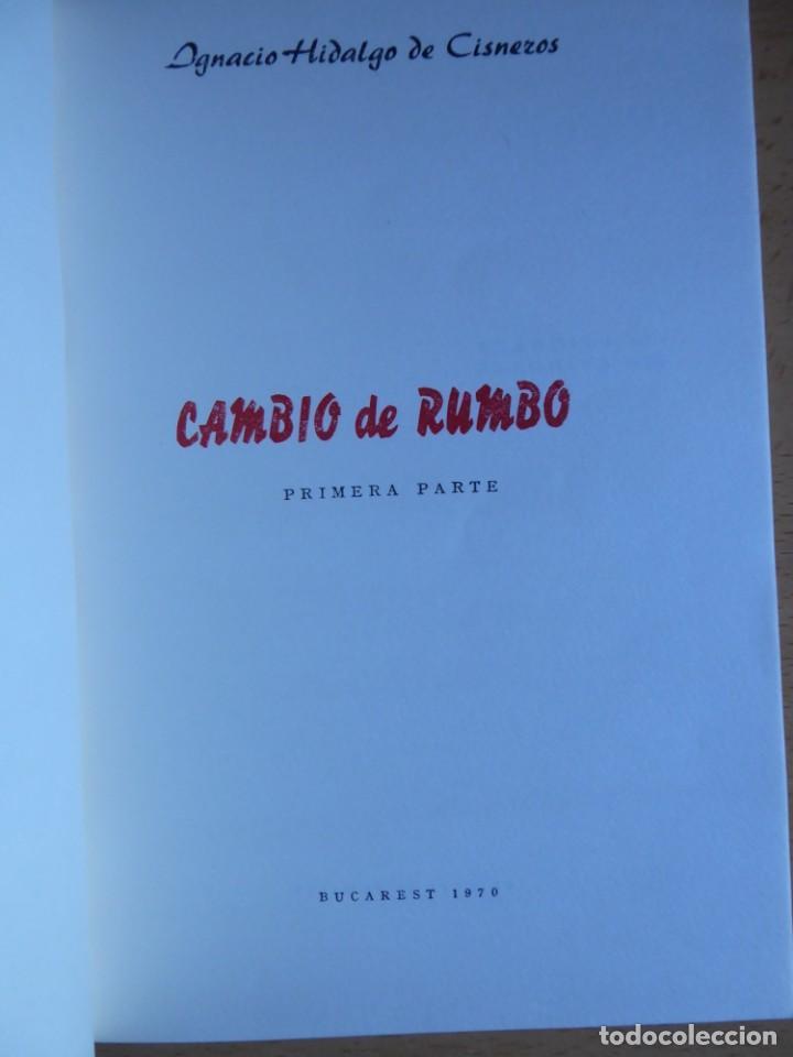 Libros de segunda mano: Hidalgo de Cisneros. Cambio de rumbo 1º parte Buscarest - Foto 3 - 202788988