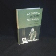 Libros de segunda mano: MANUEL ROS AGUDO - LA GUERRA SECRETA DE FRANCO (1939-1945) - EDITORIAL CRITICA 2002. Lote 203859786