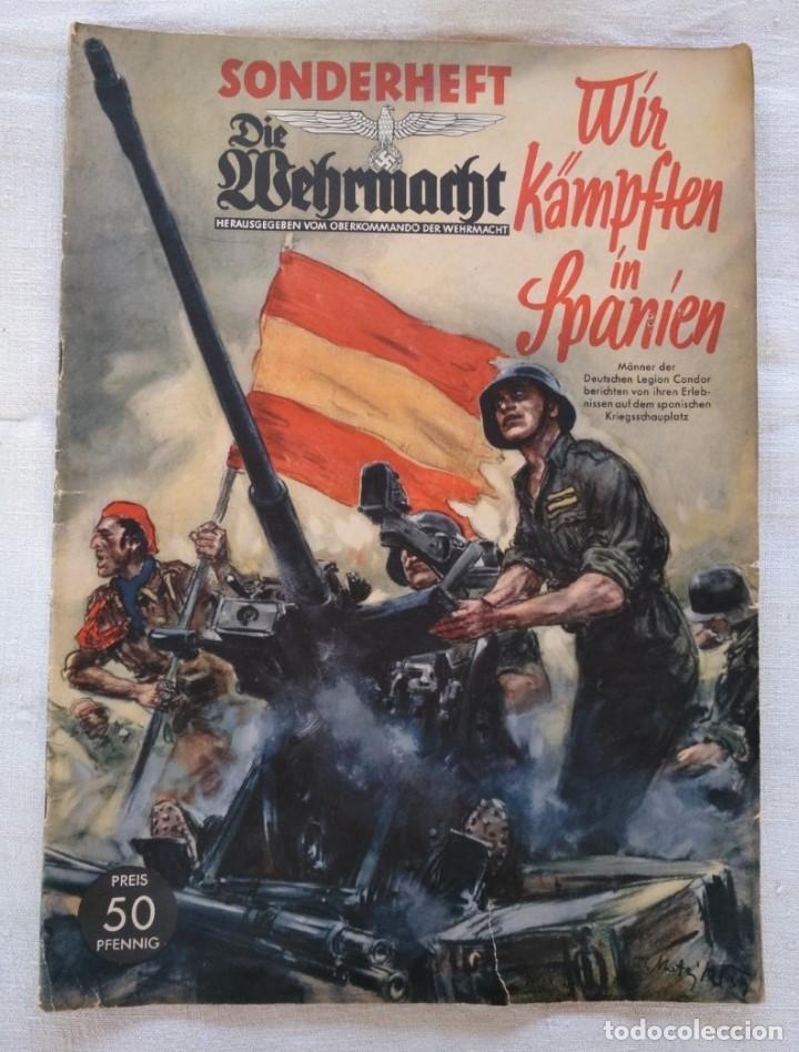 GUERRA CIVIL. LEGIÓN CÓNDOR. ''WIR KÄMPFEN IN SPANIEN''. (Libros de Segunda Mano - Historia - Guerra Civil Española)