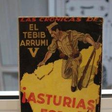 Libros de segunda mano: ASTURIAS POR ESPAÑA. EL TEBIB ARRUMI V SEPTIEMBRE-NOVIEMBRE 1937. COLECCION NUEVA ESPAÑA. Lote 204332053