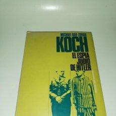Libros de segunda mano: MICHAEL BAR - ZOHAR , EL ESPIA JUDIO DE HITLER. Lote 204367782
