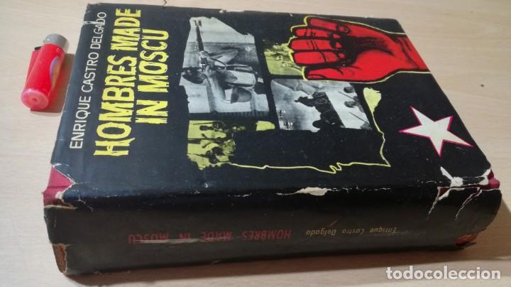 HOMBRES MADE IN MOSCU - ENRIQUE CASTRO DELGADO - LUIS DE CARALT 1963 / T204 (Libros de Segunda Mano - Historia - Guerra Civil Española)
