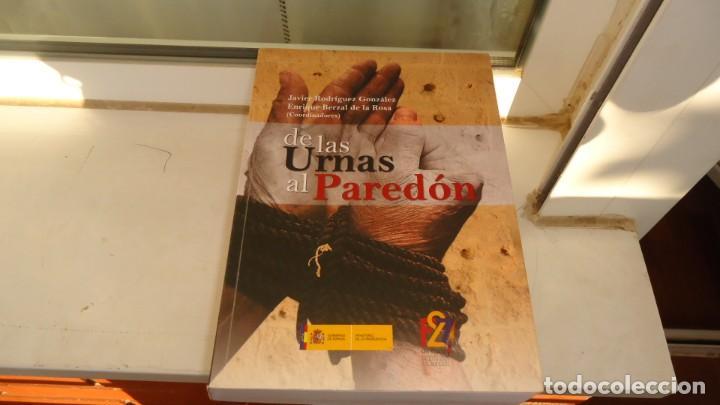 DE LAS URNAS AL PAREDON (Libros de Segunda Mano - Historia - Guerra Civil Española)
