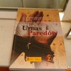 Libros de segunda mano: DE LAS URNAS AL PAREDON. Lote 205094112