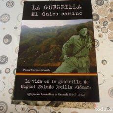 Libros de segunda mano: LA GUERRILLA EL UNICO CAMINO. Lote 205094506