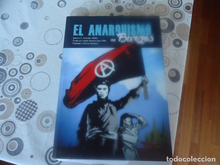 EL ANARQUISMO EN BURGOS (Libros de Segunda Mano - Historia - Guerra Civil Española)