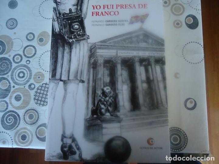 YO FUI PRESA DE FRANCO (Libros de Segunda Mano - Historia - Guerra Civil Española)