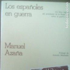 Libros de segunda mano: LOS ESPAÑOLES EN GUERRA. Lote 205649082