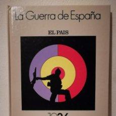 Libros de segunda mano: LIBRO - LA GUERRA DE - ESPAÑA - 1936-1939 - ED. EL PAÍS. Lote 205753316