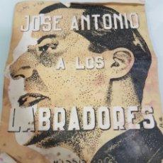 Libros de segunda mano: JOSE ANTONIO A LOS LABRADORES. Lote 205753585