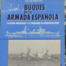 Libros de segunda mano: LIBRO BUQUES DE LA ARMADA ESPAÑOLA. Lote 206305783