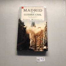 Libros de segunda mano: MADRID EN LA GUERRA CIVIL. Lote 207595095