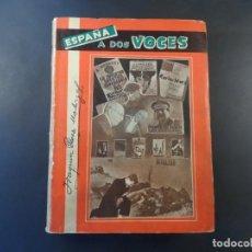Libros de segunda mano: ESPAÑA A DOS VOCES . LOS INCENDIOS Y LA HISTORIA. JOAQUIN PEREZ RODRIGUEZ.ED. E.A.S.A. MADRID 1961. Lote 207683986