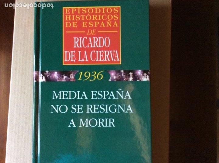 EPISODIOS HISTÓRICOS DE ESPAÑA. RICARDO DE LA CIERVA. MEDIA ESPAÑA NO SE RESIGNA. (Libros de Segunda Mano - Historia - Guerra Civil Española)