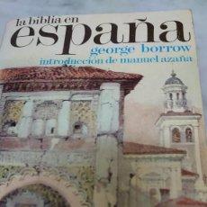 Libros de segunda mano: LA BIBLIA EN ESPAÑA GEORGE BORROW ALIANZA EDITORIAL 1970 PRPM 16. Lote 208598093