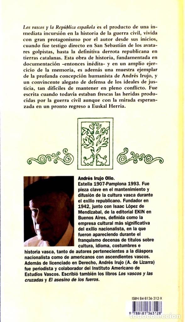 Libros de segunda mano: Los Vascos y la República Española. Andrés Irujo Ollo. - Foto 2 - 209029035