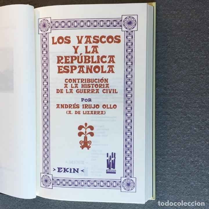 Libros de segunda mano: Los Vascos y la República Española. Andrés Irujo Ollo. - Foto 7 - 209029035