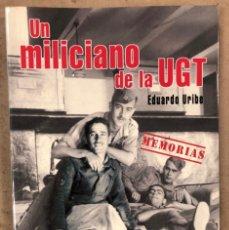 Libros de segunda mano: UN MILICIANO DE LA UGT MEMORIAS EDUARDO URIBE. EDICIONES BETA. MONOGRAFÍAS DE LA GUERRA CIVIL. Lote 209051692
