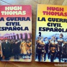 Libros de segunda mano: HUGH THOMAS : LA GUERRA CIVIL ESPAÑOLA 1 Y 2. (EDS. GRIJALBO, COL. DIMENSIONES HISPÁNICAS, 1983). Lote 209247708