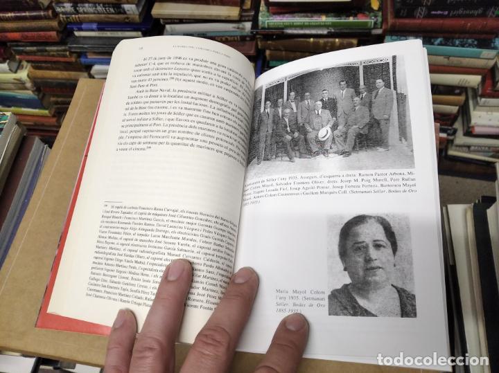 Libros de segunda mano: LA GUERRA CIVIL A MALLORCA . SÓLLER , LA DESFETA DE LA BURGESIA PROGRESSISTA . ANTONI QUETGLAS . - Foto 5 - 210699291