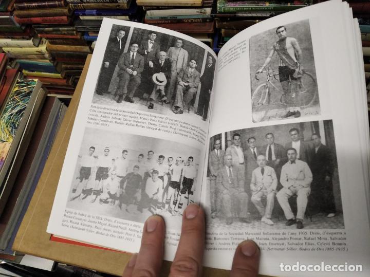 Libros de segunda mano: LA GUERRA CIVIL A MALLORCA . SÓLLER , LA DESFETA DE LA BURGESIA PROGRESSISTA . ANTONI QUETGLAS . - Foto 8 - 210699291