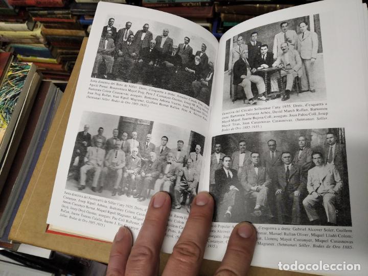 Libros de segunda mano: LA GUERRA CIVIL A MALLORCA . SÓLLER , LA DESFETA DE LA BURGESIA PROGRESSISTA . ANTONI QUETGLAS . - Foto 9 - 210699291