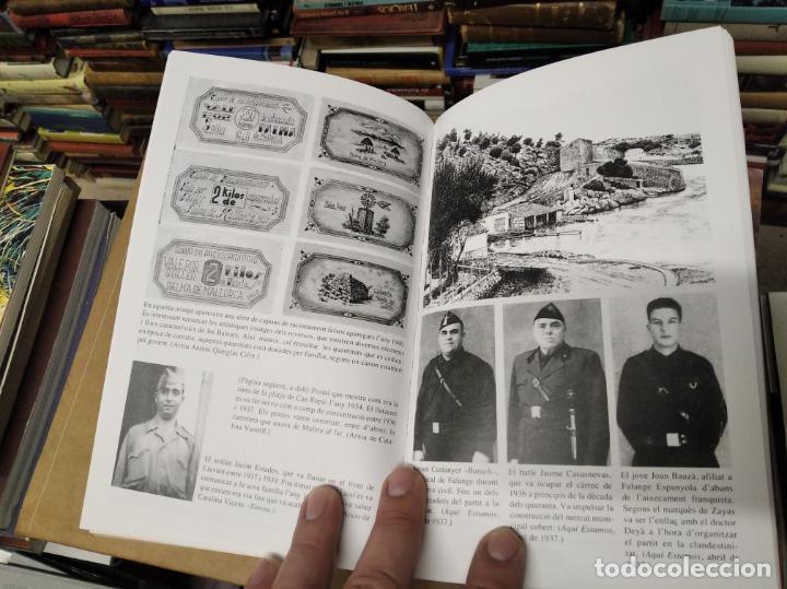 Libros de segunda mano: LA GUERRA CIVIL A MALLORCA . SÓLLER , LA DESFETA DE LA BURGESIA PROGRESSISTA . ANTONI QUETGLAS . - Foto 11 - 210699291