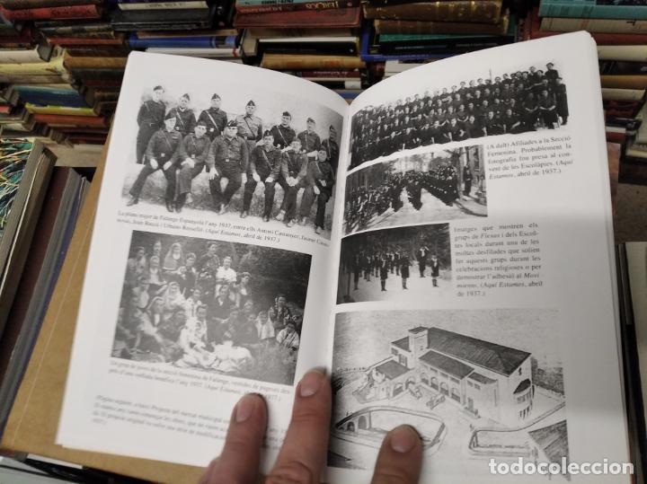 Libros de segunda mano: LA GUERRA CIVIL A MALLORCA . SÓLLER , LA DESFETA DE LA BURGESIA PROGRESSISTA . ANTONI QUETGLAS . - Foto 12 - 210699291