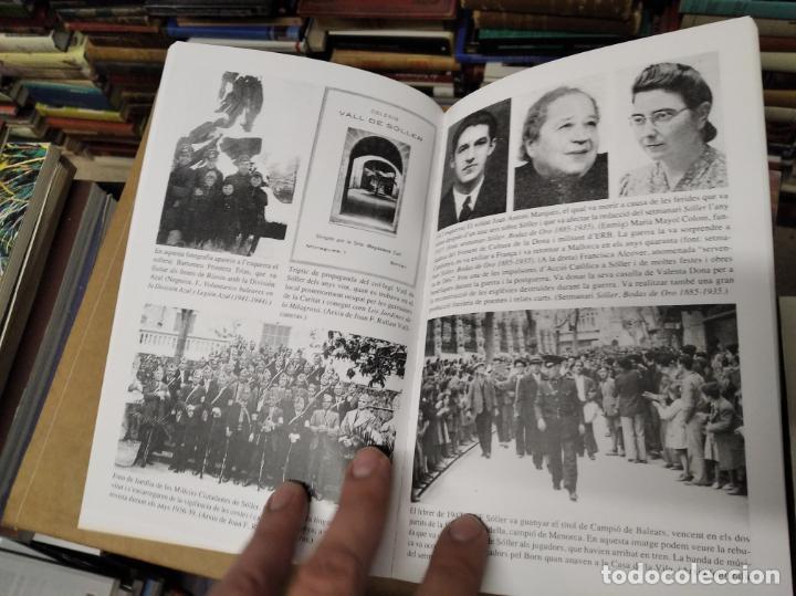 Libros de segunda mano: LA GUERRA CIVIL A MALLORCA . SÓLLER , LA DESFETA DE LA BURGESIA PROGRESSISTA . ANTONI QUETGLAS . - Foto 13 - 210699291