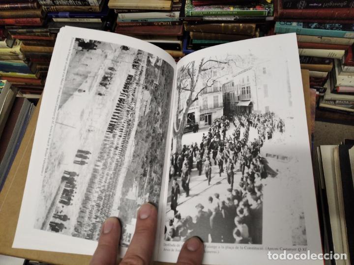 Libros de segunda mano: LA GUERRA CIVIL A MALLORCA . SÓLLER , LA DESFETA DE LA BURGESIA PROGRESSISTA . ANTONI QUETGLAS . - Foto 17 - 210699291