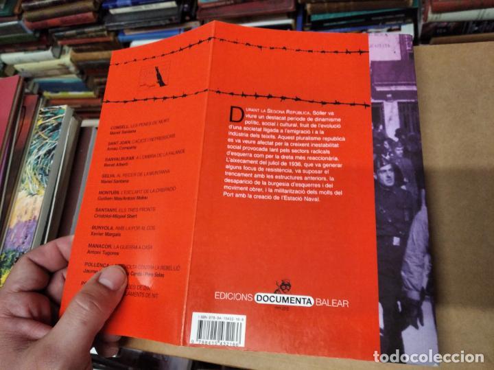 Libros de segunda mano: LA GUERRA CIVIL A MALLORCA . SÓLLER , LA DESFETA DE LA BURGESIA PROGRESSISTA . ANTONI QUETGLAS . - Foto 18 - 210699291